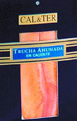 Trucha ahumada Cal&Ter
